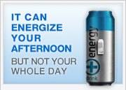 It can energize your afternoon but not your whole day