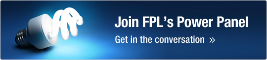 Join FPL's Power Panel | Get in the conversation
