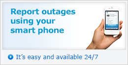 Report outages using your smart phone - It's easy and available 24/7 »